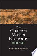 The Chinese Market Economy  1000   1500