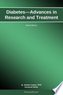 Diabetes   Advances in Research and Treatment  2013 Edition