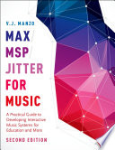 Max MSP Jitter for Music