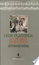 La musica romantica  Storia dello stile musicale nell Europa dell Ottocento