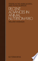 Recent Advances in Animal Nutrition     1980