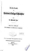 Lehrbuch der universalgeschichte: Bd.] Geschichte der mittleren zeit. 1851
