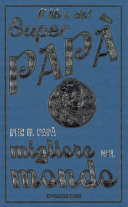 download ebook il libro del super papà - per il papà migliore del mondo pdf epub