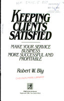 Keeping clients satisfied