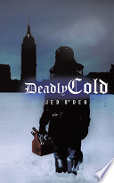 Deadly Cold : became critical, so why would...