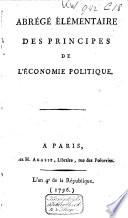 Abrégé élémentaire des principes de l'économie politique