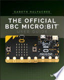 The Official Bbc Micro Bit User Guide