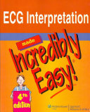 ECG Interpretation Made Incredibly Easy