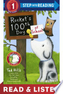 Rocket s 100th Day of School  Read   Listen Edition