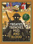 download ebook treaties, trenches, mud, and blood (nathan hale\'s hazardous tales #4) pdf epub