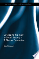 Developing the Right to Social Security   A Gender Perspective