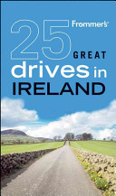 Frommer s 25 Great Drives in Ireland
