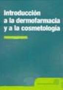 Introducci N A La Dermofarmacia Y A La Cosmetolog A