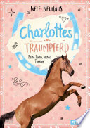 Charlottes Traumpferd 4  Erste Liebe  erstes Turnier