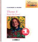 Literature Works Theme 8 Watch Me Grow