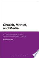 Church  Market  and Media