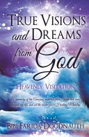 True Visions and Dreams from God Supernatural Realms; It Is Based