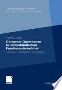 Corporate Governance in mittelst  ndischen Familienunternehmen