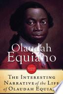 Interesting Narrative of The Life Of Olaudah Equiano Or Gustavus Vassa  Th