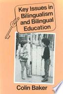 illustration du livre Key Issues in Bilingualism and Bilingual Education