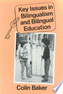 Key Issues In Bilingualism And Bilingual Education