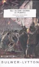 Gli ultimi giorni di Pompei  Ediz  integrale