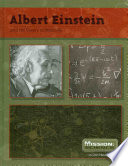 Albert Einstein and His Theory of Relativity