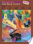Alfred s Basic Piano Course  Top Hits  Solo Book 6