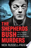 The Shepherd s Bush Murders