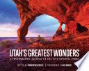 Utah S Greatest Wonders