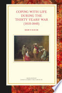 Coping With Life During The Thirty Years War 1618 1648