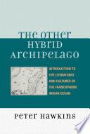 The Other Hybrid Archipelago
