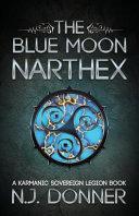The Blue Moon Narthex Book Cover