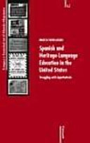Spanish and heritage language education in the United States