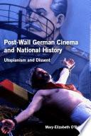 Post Wall German Cinema and National History