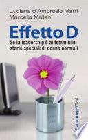 Effetto D  Se la leadership    al femminile  storie speciali di donne normali