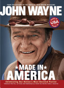 John Wayne  Made in America