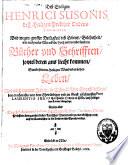 Heiligkeit dess Lebens, Gelehrtheit, wie auch vieler Miraekeln, hoch und weitherümbten Bücher und Schriften, in schwäbischer Sprach beschrieben
