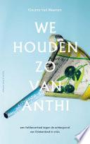 We Houden Zo Van Anthi