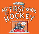 My First Book of Hockey  A Rookie Book