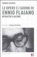 Le opere e i giorni di Ennio Flaiano