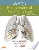 Egan s Fundamentals of Respiratory Care   E Book