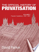 The Official History of Privatisation  Vol  II