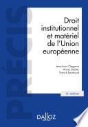 Droit Institutionnel Et Mat Riel De L Union Europ Enne 13e Ed