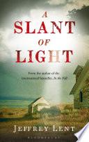 A Slant of Light