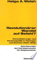 Revolutionärer Wandel auf Befehl?