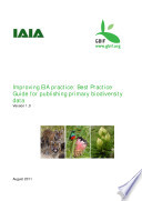 Improving EIA practice: Best Practice Guide for publishing primary biodiversity data
