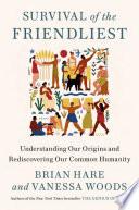 Book Survival of the Friendliest