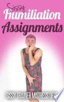 Sissy Humiliation Assignments