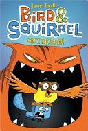 Bird & Squirrel 1: Bird & Squirrel on the Run